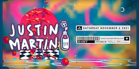 JUSTIN MARTIN tickets