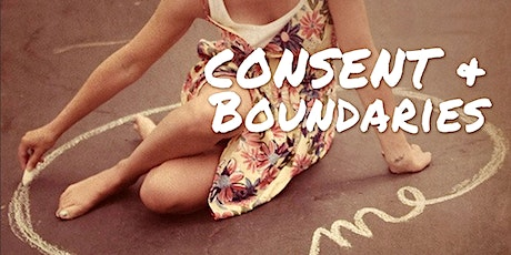 Immersive Workshop: Sexual Consent & Personal Boundaries tickets