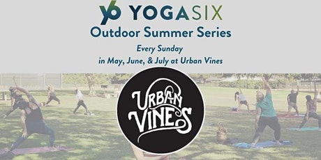 YogaSix Carmel Outdoor Flow @ Urban Vines tickets