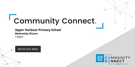 Albany / Greenhithe Community Connect Event - Presented by Linewize tickets