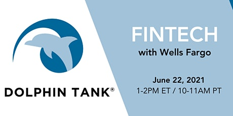 Dolphin Tank®: FinTech with Wells Fargo tickets