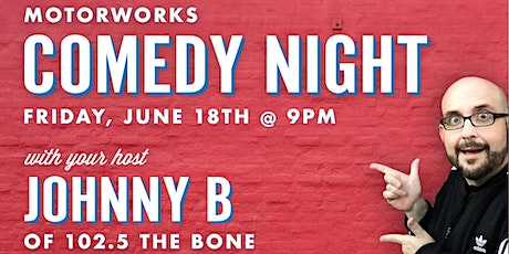 Johnny B presents Comedy Night at Motorworks Brewing tickets