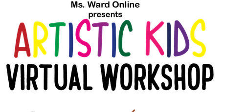 """Artistic Kids  Virtual Workshop """"Graphic Design """" 2PM - 3PM Sessions tickets"""