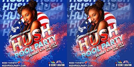 Hush Pool Party 2021 | Sun July 4th | Atlanta GA tickets