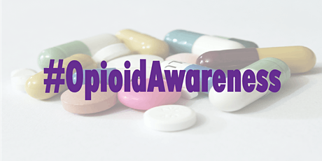 Opioid Awareness and Prevention tickets