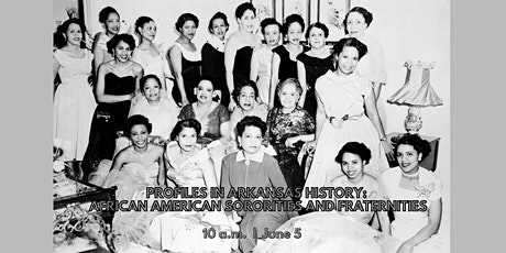 Profiles in Arkansas History: African American Sororities and Fraternities tickets