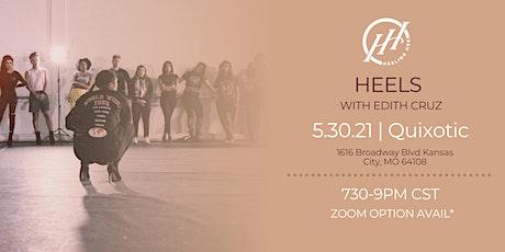 HEELS W/ EDITH! | MAY 30 tickets