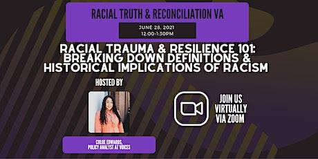 Racial Trauma & Resilience 101 tickets