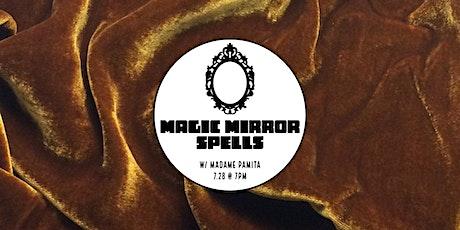 Magic Mirror Spells tickets