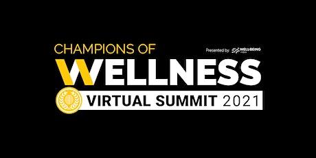 Champions of Wellness Virtual Summit 2021 tickets