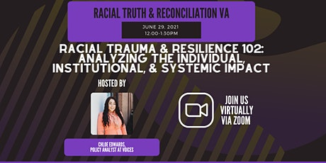 Racial Trauma & Resilience 102 tickets