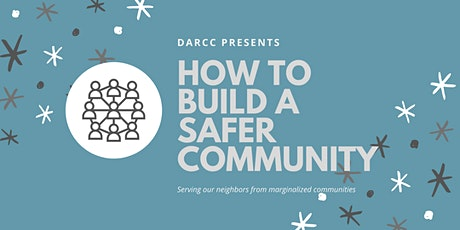 How to Build a Safer Community 2021 tickets