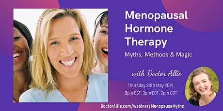 Menopausal Hormone Therapy: Myths, Methods & Magic tickets