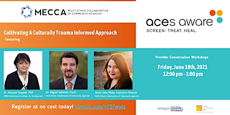Cultivating A Culturally Trauma Informed Approach tickets