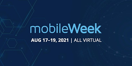 MobileWeek 2021 tickets
