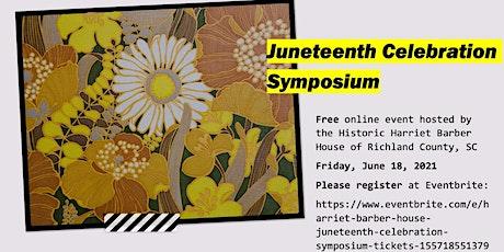 Historic Harriet Barber House Juneteenth Celebration Symposium tickets