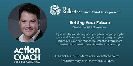 Setting Your Future -with Robin Olivier tickets