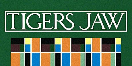 Tigers Jaw tickets
