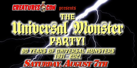 Creatures-Con presents The Universal Monster Party! tickets