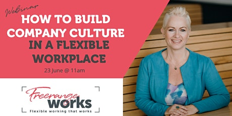 Building Culture in a Flexible Workplace tickets