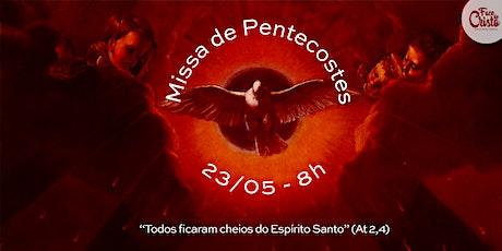 Missa Dominical - 23 de maio - 8:00 ingressos