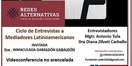 Ciclo de Entrevistas a Mediadores Latinoamericanos - Martes 18 de MAYO entradas