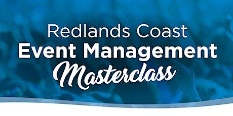Redlands Coast Event Management Masterclass tickets