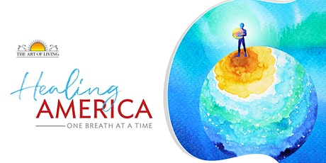 Healing America - An Introduction to SKY Breath Meditation tickets