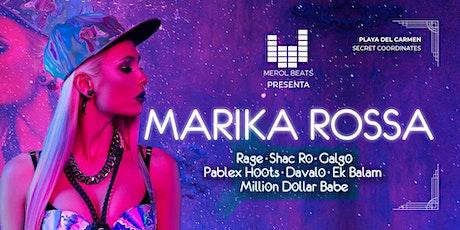 Marika Rossa Playa del Carmen by Merol Beats tickets