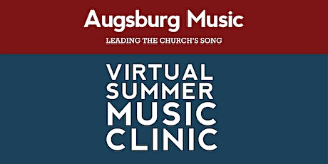 Augsburg Fortress Virtual Music Clinic 2021 tickets
