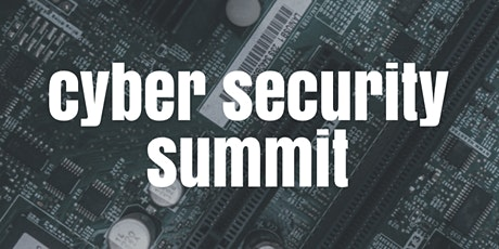 Cyber  Security Summit presented by Webcheck Security tickets