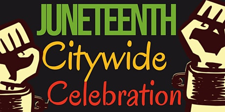 Juneteenth Anchorage Citywide Celebration-FREE TO ATTEND tickets