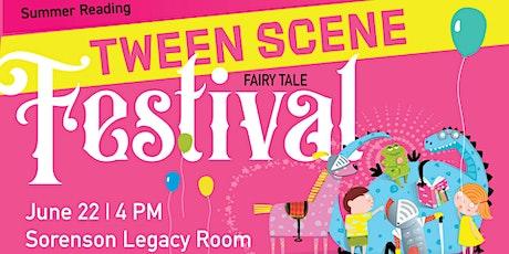 Summer Reading Tween Scene: Fairy Tale Festival tickets