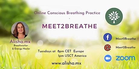 Meet2Breathe  Online: Europe /America tickets