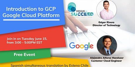 Introduction to Google Cloud Platform by Dream to Succeed & Google tickets