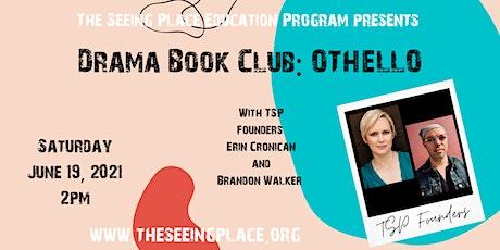 Drama Book Club: Othello tickets
