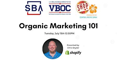 Organic Marketing 101 tickets