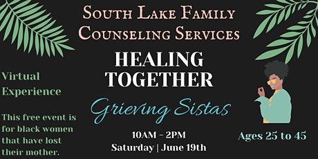 Healing Together   Grieving Sistas tickets