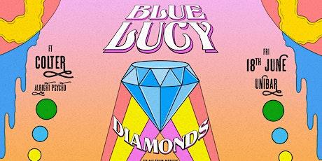 Blue Lucy 'Diamonds' Single Lauch tickets