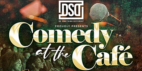 Comedy At The Café :: 8pm Show tickets