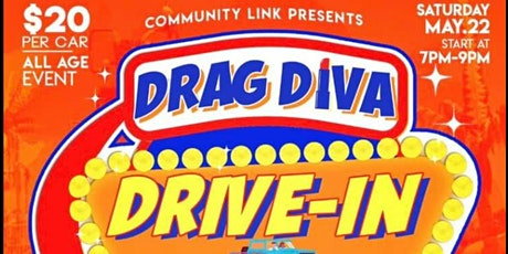 Drag Diva Drive In Show! All Ages Event! tickets