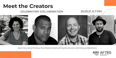 Meet the Creators at AFTRS & ACMI - Celebrating Collaboration! tickets