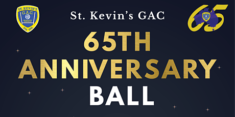 St. Kevin's GAC 65th Anniversary Ball tickets