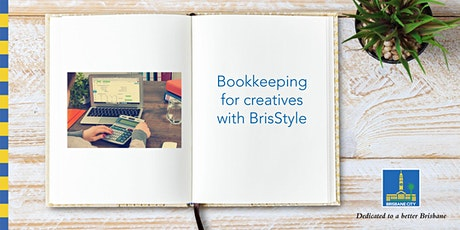 BrisStyle seminar: Bookkeeping for creatives  - Kenmore Library tickets