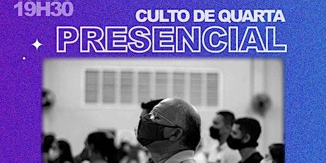 Culto Pesencial de Quarta - 19/05 ingressos