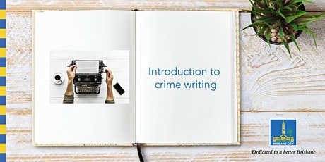 Introduction to crime writing - Coopers Plains Library tickets