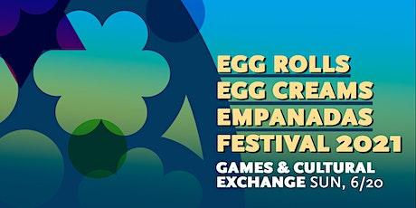 Egg Rolls, Egg Creams, and Empanadas Festival 2021: LES's Street Games biglietti