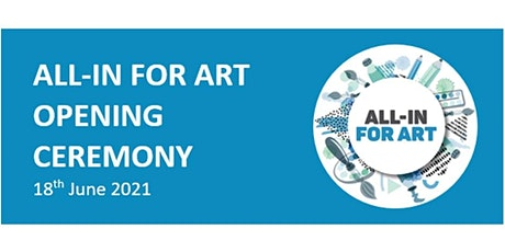 All in for Art- Opening Ceremony tickets