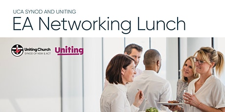 UCA Synod of NSW & ACT  and Uniting EA's Networking Lunch tickets