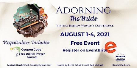 Adorning the Bride *Virtual Hebrew Women's Conference* tickets